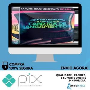 A Fantástica Fábrica de Lançamentos - Fernando Nogueira