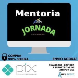 A Jornada (Mentoria) - Caio Calderaro