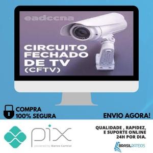 Circuito Fechado de TV CFTV - EADCCNA
