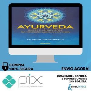 Ayurveda - Dr. Danilo Maciel Carneiro