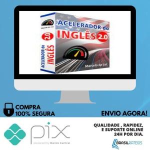 Acelerador do Inglês 2.0 - Marcelo da Luz