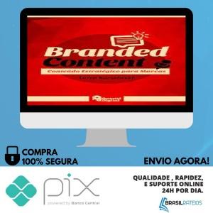 Branded Content: Conteúdo Estratégico Para Marcas - Luísa Barwinski