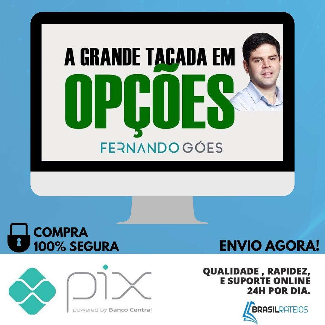 A Grande Tacada 16ª Edição - Fernando Góes