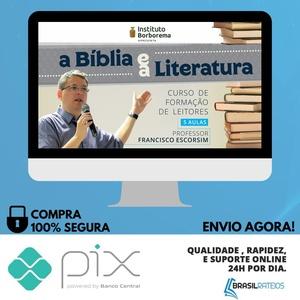 A Bíblia e a Literatura - Francisco Escorsim
